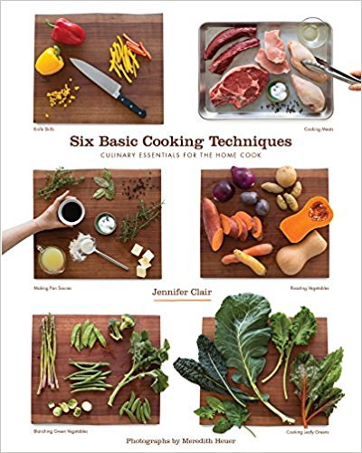 Six Basic Cooking Techniques Cookbook Review