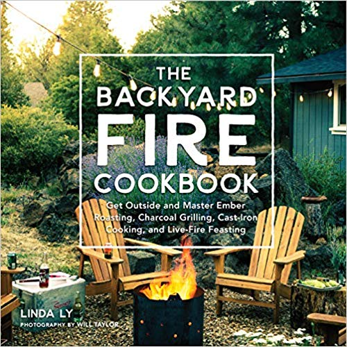 The Backyard Fire Cookbook Review