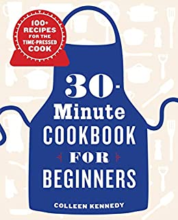 30-Minute Cookbook for Beginners Cookbook Review