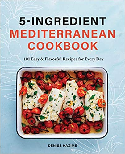 5-Ingredient Mediterranean Cookbook Review
