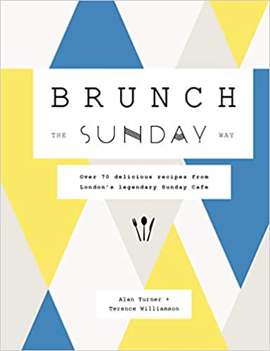 Brunch The Sunday Way Cookbook Review