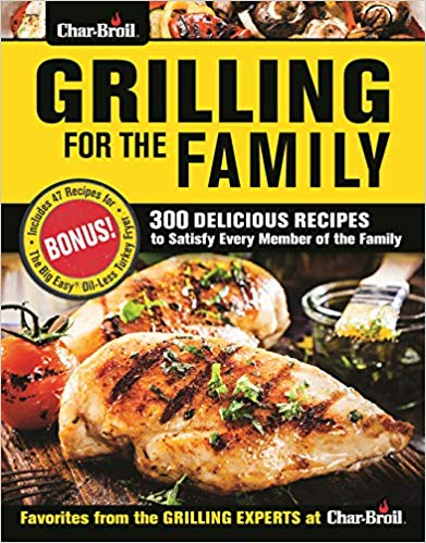 Char-Broil Grilling for the Family Cookbook Review