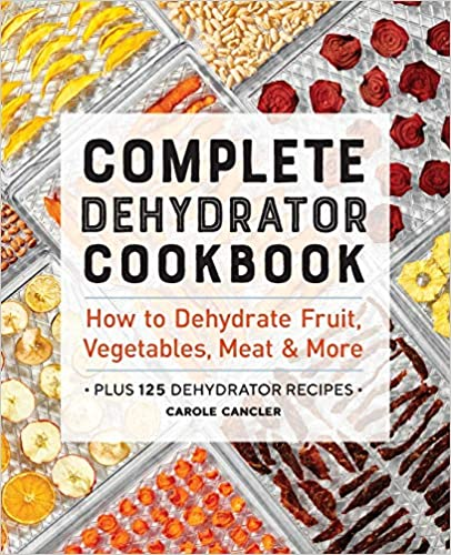 Complete Dehydrator Cookbook Review