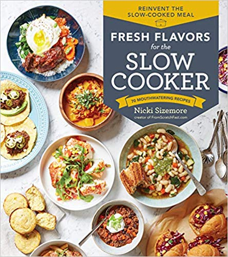 Fresh Flavors from the Slow Cooker Book Review