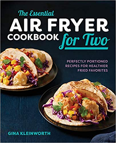 The Essential Air Fryer Cookbook for Two Review