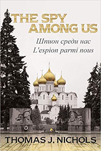 The Spy Among Us Book Review