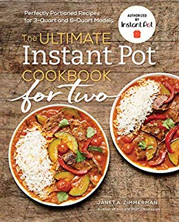 The Ultimate Instant Pot® Cookbook for Two Review