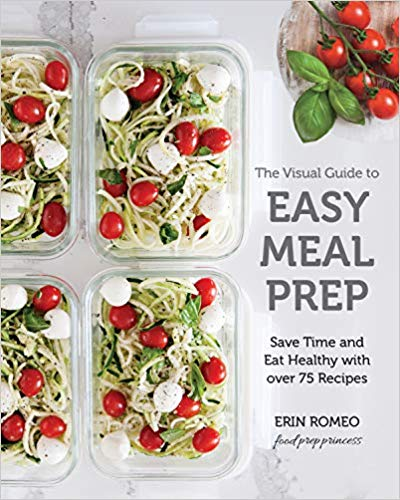 The Visual Guide to Easy Meal Prep Cookbook Review
