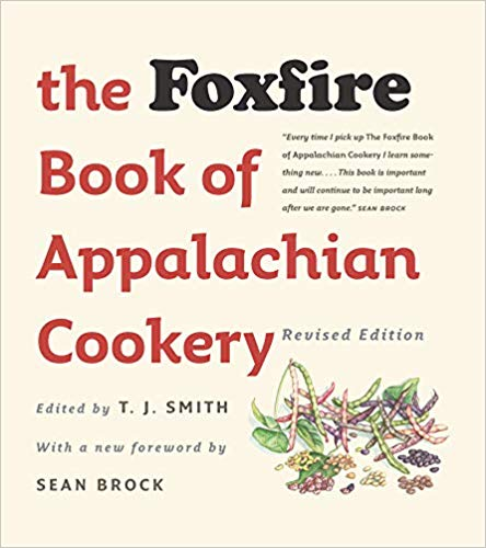 The Foxfire Book of Appalachian Cookery Review